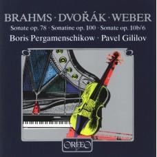 布拉姆斯、德佛札克&韋伯:大提琴奏鳴曲改編集 (佩爾加曼席可夫, 大提琴 / 帕維爾.基里洛夫, 鋼琴) Brahms、Dvorak&Weber:Adaptations for cello (Boris Pergamenschikow, cello / Pavel Gililov, piano)