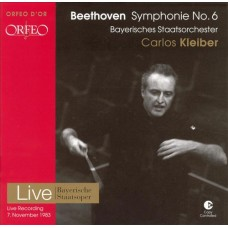 貝多芬:第6號交響曲「田園」 Beethoven:Symphony No. 6 in F major, Op. 68 'Pastoral' (C.Kleiber, Bayerisches Staatsorchester)