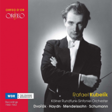 庫貝利克一九六O~六三年錄音集:德佛札克、舒曼、孟德爾頌、海頓 Rafael Kubelik: Dvorak, Haydn, Mendelssohn, Schumann Recorded 1960–63