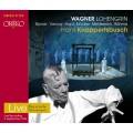 華格納:歌劇《羅恩格林》(克納佩茲布許 / 巴伐利亞國家管弦樂團) Richard Wagner Lohengrin