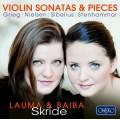 小提琴奏鳴曲與小品集 (絲凱德姊妹) Violin Sonatas & Pieces (Baiba Skride & Lauma Skride)