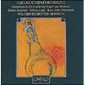 羅西尼:豎笛作品集 Rossini:Konzertstucke fur Klarinetten