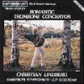 浪漫的長號協奏曲 Romantic Trombone Concertos-Lindberg