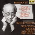 貝多芬:第3號鋼琴協奏曲、合唱幻想曲 (塞爾金, 小澤征爾, 波士頓交響樂團) Beethoven:Piano Concerto No.3、Choral Fantasy (Serkin, Ozawa, Boston Symphony Orchestra)