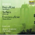 雷史畢基:羅馬之松、羅馬之泉、鳥 Respighi:Pines of Rome、The Birds、Fountian of Rome