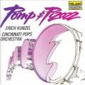華麗威猛的進行曲 Pomp & Pizazz / Erich Kunzel conducting Cincinnati Pops Orchestra