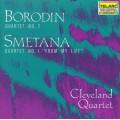 史麥塔納:弦樂四重奏《我的生涯》鮑羅定:第2號弦樂四重奏 Borodin: Quartet NO.2.Smetana:Quartet No.1 Cleveland Quartet