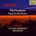 柯普蘭:《第3號交響曲》/《為劇場的音樂》 Copland: Third Symphony / Music for the Theatre
