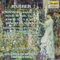 巴伯:1915年之夏/弦樂的慢板/《醜聞學校》序曲 Music of Samuel Barber