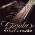 馬爾孔‧佛瑞傑演奏蕭邦鋼琴曲集 Macolm Frager Plays Chopin