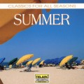 四季詩情-夏  Classics For All Seasons - Summer