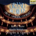 壯麗光輝的歌劇大合唱  Grand & Glorious. Great Operatic Choruses