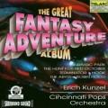 奇幻歷險記-《侏羅紀公園》、《魔鬼終結者》等  Fantasy Adventure ∕ Kunzel - Cincinnati Pops Orchestra