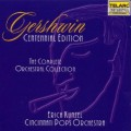 蓋希文百年誕辰紀念專輯--管弦樂全集  Gershwin: Complete Orchestral Collection. Centennial Edition