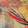 巴伯:「奇克加德的禱文」巴爾托克:世俗清唱劇 / 佛漢.威廉士:「賜予我們平安」  Vaughan-Williams:Dona Nobis Pacem