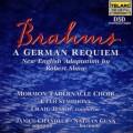 布拉姆斯:《德意志安魂曲》 Brahms: A German Requiem/ Craig Jessup/ Mormon Tabernacle Choir/ Janice Chandler/Nathan Gunn