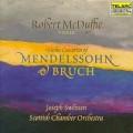 孟德爾頌:e小調小提琴協奏曲/布魯赫:G小調小提琴協奏曲  Violin Concertos of Mendelssohn & Bruch / Joseph Swensen/Scottish Chamber Orchestra/Robert McDuffie