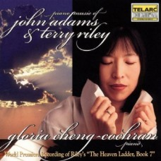 亞當斯:「中國門」.「佛里畿亞門」萊利:「記憶中的海象」.「天堂之梯,第七冊」(世界首次錄音)  Piano Music of John Adams and Terry Riley