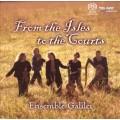 嘉里耶里合奏團:漫島遊蹤  Ensemble Galilei : From the Isles to the Courts