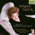 朵蘿拉.札吉克/  戲劇次女高音的藝術  Dolora Zajick : The art of the dramatic mezzo-soprano