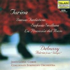 屠利納:<幻想舞曲>/<塞維拉納交響曲>/<露珠遊行>;德布西:<伊比利亞>  Music Of Turina And Debussy