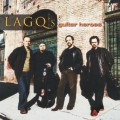 LAGQ的吉他英雄  Lagq's Guiter Heroes