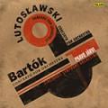 巴爾托克、魯托斯瓦夫斯基:管弦樂團協奏曲 Bartok、Lutoslawski:Concertos for Orchestra