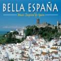 美麗的西班牙:靈感源自西班牙的音樂  Bella Espana . Music Inspired by Spain
