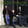 克爾特男高音/ 勿忘我  Remember Me  /  Celtic Tenors