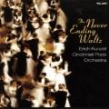 史特勞斯、華特菲爾、韋伯、柴可夫斯基:永不止息的圓舞曲   The Never-Ending Waltz