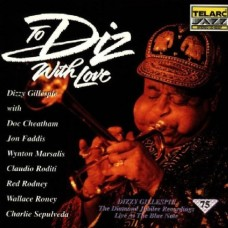 鑽石生涯To Diz, With Love Live At The Blue Note