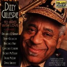 迪基.葛利斯比爵士樂集-吾愛菜鳥 Dizzy Gillespie - To Bird With Love