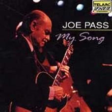 喬.帕斯/ 我的歌 My Song/ Joe Pass/John Pisano/Tom Ranier