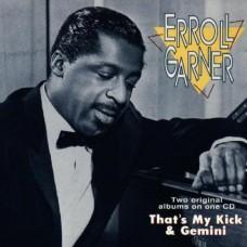 艾羅‧嘉納的琴藝,第一集Erroll Garner:That's My Kick and Gemin