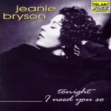 珍妮.布里森/ 今夜我需要你 Jeanie Bryson/ Tonight I Need You So