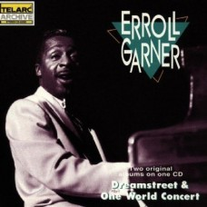 艾羅.嘉納的琴藝 , 第 三 集Erroll Garner Dreamstreet & One World Concert