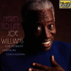 喬.威廉斯:為生命而歌 Joe Williams / The Robert Farnon Orchestra: Here's to Life