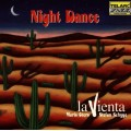 夜舞La Vienta:Night Dance