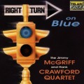 回歸藍調The Jimmy Mcgriff And Hank Crawford Quartet Right Turn On Blue