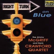 回歸藍調The Jimmy Mcgriff And Hank Crawford Quartet Right Turn On Blue