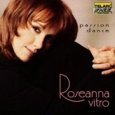 蘿斯安娜‧薇卓/激情之舞Roseanna Vitro / Passion Dance
