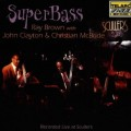 超級牛筋Ray Brown:Superbass