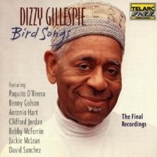 迪基葛利斯比 / 菜鳥之歌Bird Songs∕The Final Recordings - Dizzy Gillespie