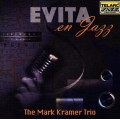阿根廷請為我爵士Evita En Jazz∕The Mark Kramer Trio