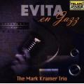 阿根廷請為我爵士Evita En Jazz∕The Mark Kramer Trio