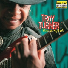 天生藍調Troy Turner/  On My Back