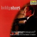 你好嗎,愛情?How's Your Romance/? Bobby Short