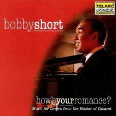 你好嗎,愛情?How's Your Romance/? Bobby Short