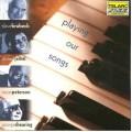 我們的歌/爵士鋼琴四大天王Playing Our Songs/ Dave Brubeck, Ahmad Jamal, Oscar Peterson
