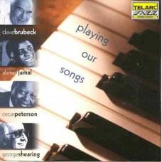 我們的歌/爵士鋼琴四大天王Playing Our Songs/ Dave Brubeck, Ahmad Jamal, Oscar Peterson